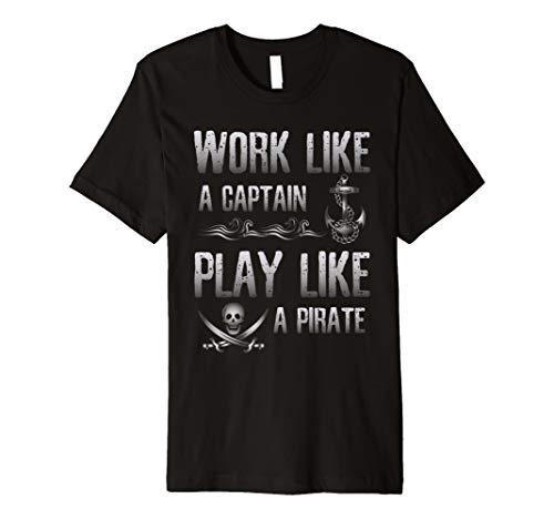 Arbeit wie Kapitän spielen wie Piraten Tshirt Anker Tee