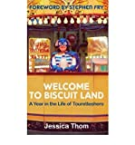 By Jessica Thom ; Stephen Fry ( Author ) [ Welcome to Biscuit Land: A Year in the Life of Touretteshero By Apr-2013 Paperback - Jessica Thom ; Stephen Fry