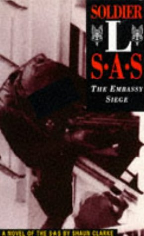 Soldier L: SAS - The Embassy Siege por Shaun Clarke