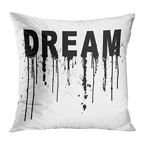 vbndfghjd Throw Pillow Cover Black Slogan Graphic Dream Letter Monochrome Phase Splash Decorative Pillow Case Home Decor Square 16x16 Inches Pillowcase