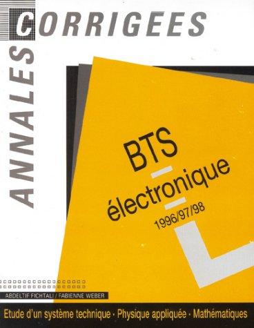 Annales Corrigées Bts Electronique 1996/1997/1998