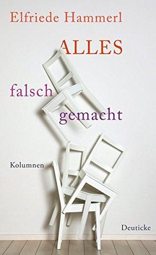Buchseite und Rezensionen zu 'Alles falsch gemacht: Kolumnen' von Elfriede Hammerl