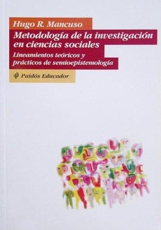 Descargar Libro Metodologia de la investigacion enciencias sociales (lineamientos teoricos y practicos de semioepistemol (Who Regional Publications) de Hugo R. Mancuso