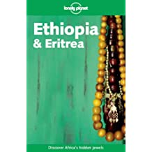 Ethiopia and Eritrea (Lonely Planet Travel Guides)