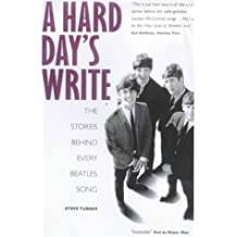 Hard Day's Write: The Stories behind Every Beatles Song