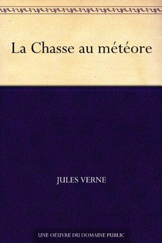 Couverture du livre La Chasse au météore
