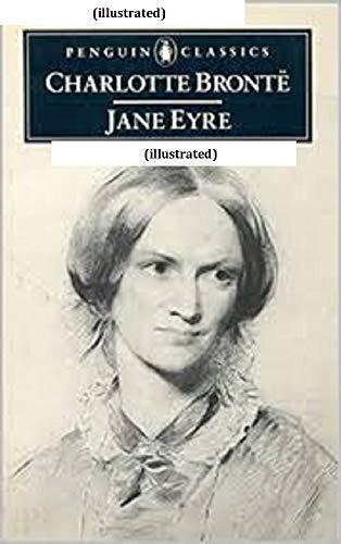 Jane Eyre,(illustrated) (English Edition) eBook: Charlotte Bronte ...
