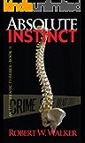 Absolute Instinct: Dr. Jessica Coran, FBI ME (Instinct Series Book 11)