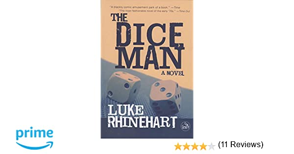 Amazon fr - Dice Man - Luke Rhinehart - Livres