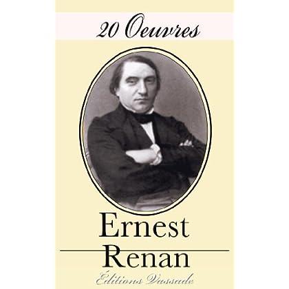 20 Oeuvres d'Ernest Renan (La vie de Jésus, Du Peuple d'Israël et de son histoire, Mahomet et les origines de l'islamisme, ...)