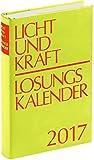 Licht und Kraft/Losungskalender 2017 Reiseausgabe: Andachten über Losung und Lehrtext