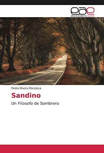 Sandino: Un Filosofo de Sombrero