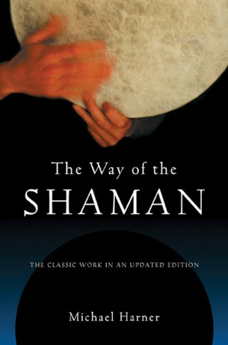 The Way of the Shaman (English Edition) por Michael Harner