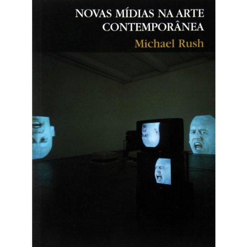 Novas Mídias Na Arte Contemporânea (Em Portuguese do Brasil)