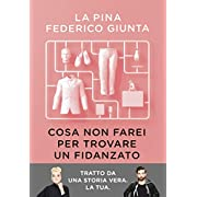 La Pina (Autore), Federico Giunta (Autore) (6)Acquista:  EUR 16,90  EUR 14,36 12 nuovo e usato da EUR 13,80