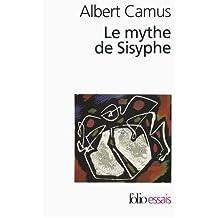 Le Mythe de Sisyphe (Collection Folio / Essais)