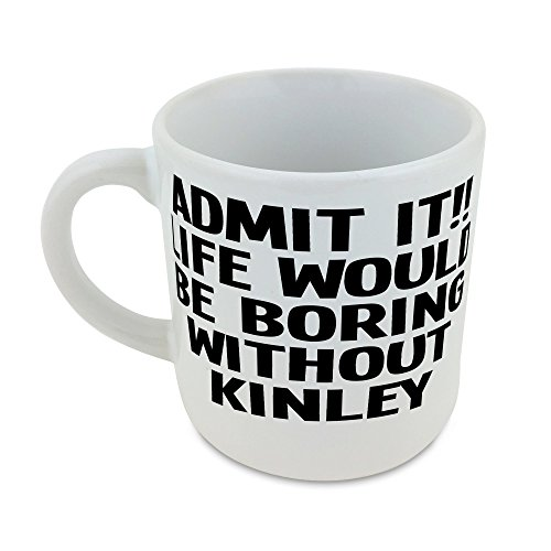round-mug-with-admit-it-life-would-be-boring-without-kinley