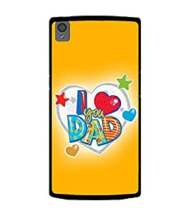 PrintVisa Designer Back Case Cover for OnePlus X :: One Plus X (Heart I Love You Dad Star Yellow Background)