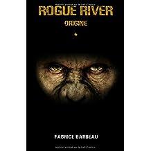 Rogue River (Poche): Origine