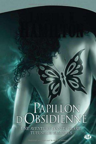 Anita Blake, Tome 9: Papillon d'Obsidienne par Laurell K. Hamilton