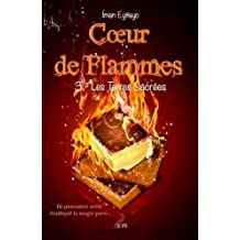 Coeur de flammes, Tome 3