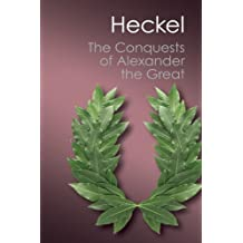 The Conquests of Alexander the Great (Canto Classics) by Waldemar Heckel (2012-03-29)