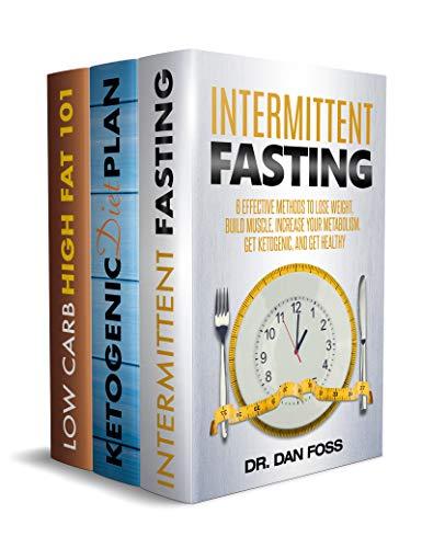 Ketogenic Diet Box Set 3 Books in 1: Vol. 1: Intermittent Fasting; Vol. 2 L0w Carb High Fat 101, Vol. 3 Ketogenic Diet Plan (English Edition)
