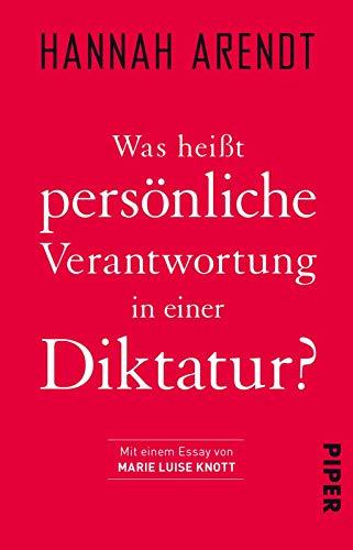 Buchseite und Rezensionen zu 'Was heißt persönliche Verantwortung in einer Diktatur?' von Hannah Arendt