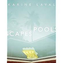 Karine Laval poolscapes