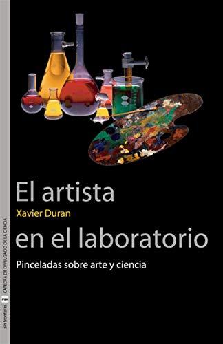 El artista en el laboratorio por Xavier Duran