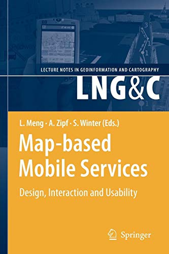 Map-based Mobile Services: Design, Interaction and Usability (Lecture Notes in Geoinformation and Cartography) - 3d User Interfaces