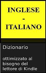 Dizionario Inglese - Italiano (Italian Edition)