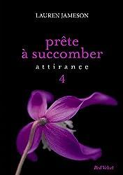 PRETE A SUCCOMBER : EPS 4 ATTIRANCE