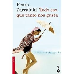 Todo eso que tanto nos gusta (Booket Logista) Finalista Premio Mandarache 2010