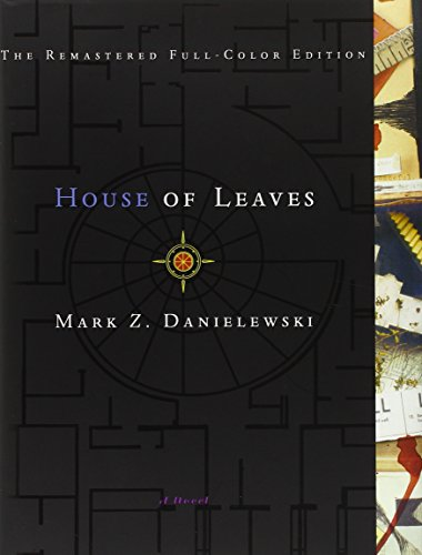 House of Leaves: The Remastered, Full-Color Edition