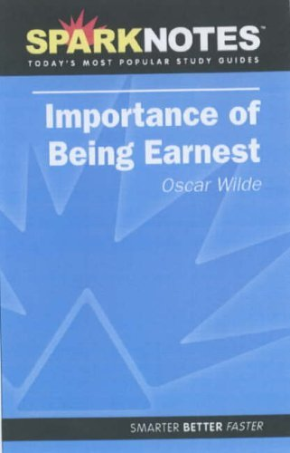 The Importance of Being Earnest (SparkNotes Literature Guide) (SparkNotes Literature Guide Series) by Oscar Wilde (2005-01-09)