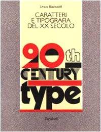 Caratteri e tipografia del XX secolo