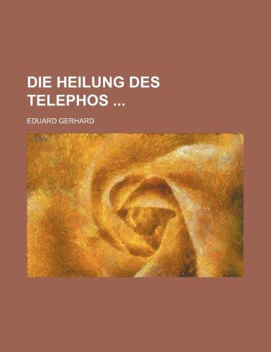 Die Heilung Des Telephos