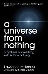 A Universe from Nothing by Lawrence M. Krauss 1st (first) Thus Edition (2012)