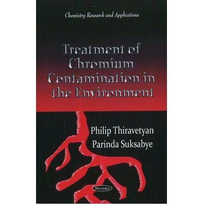 treatment-of-chromium-contamination-in-the-environment-edited-by-philip-thiravetyan-edited-by-parind