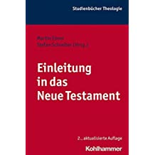 Einleitung in das Neue Testament (Kohlhammer Studienbücher Theologie, Band 6)