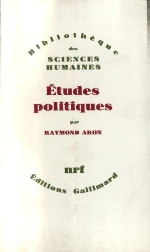 Etudes politiques par Raymond Aron