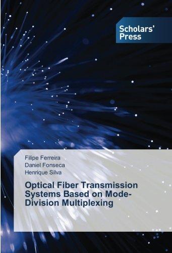 Optical Fiber Transmission Systems Based on Mode-Division Multiplexing -