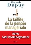 La Faillite de la pensée managériale: Lost in management, vol. 2