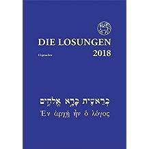 Die Losungen 2018. Deutschland / Die Losungen 2018 in der Ursprache