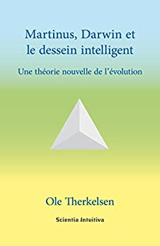 Martinus, Darwin et le dessein intelligent par [Therkelsen, Ole]