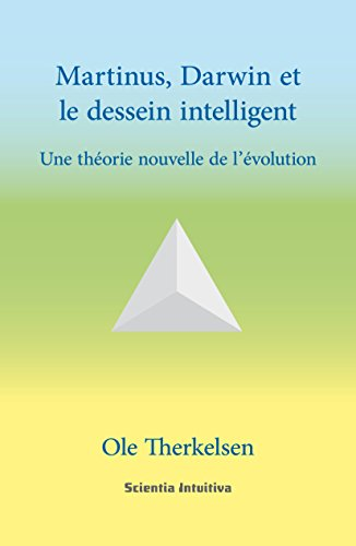 Martinus, Darwin et le dessein intelligent par Ole Therkelsen