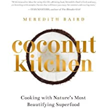 Coconut Kitchen: Nature's Most Beautifying Superfood