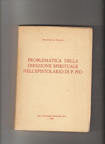 Problematica della direzione spirituale nell'epistolario di P.Pio