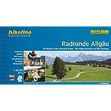 Radrunde Allgäu. Die Runde in die schönsten Ecken. Mit Allgäu-Radweg und Iller-Radweg, 610 km, Radtourenbuch 1 : 50 000, GPS-Tracks Download, wetterfest/reißfest